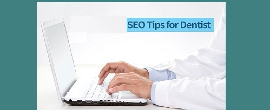 What Are Some Of The SEO Tips For Dentists