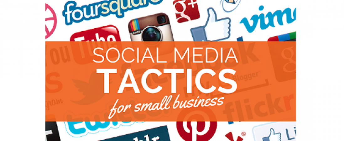 What Are The Numerous Social Media Tactics For Business?